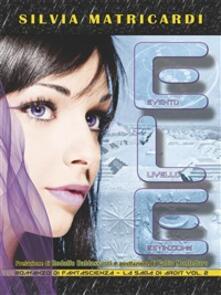 ELE. Evento livello estinzione - Silvia Matricardi - ebook