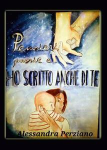 Ho scritto anche di te - Alessandra Perziano - copertina