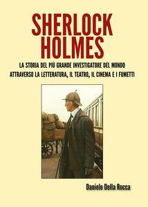 Sherlock Holmes - Daniele Della Rocca - copertina