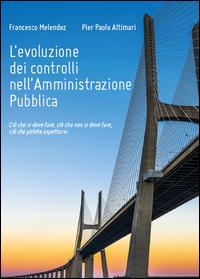 L' evoluzione dei controlli nell'amministrazione pubblica