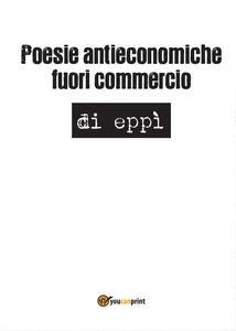 Poesie antieconomiche fuori commercio
