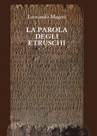 La parola degli etruschi