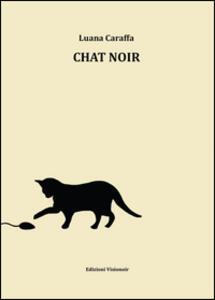 Chat noir - Luana Caraffa - copertina