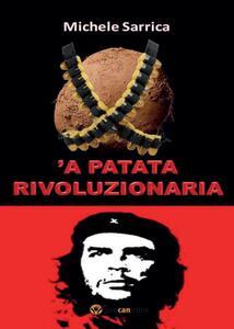 Patata rivoluzionaria ('A) - Michele Sarrica - copertina