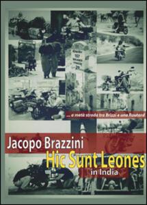 Hic sunt leones. In India - Jacopo Brazzini - copertina