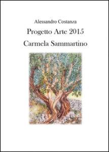 Progetto Arte 2015. Camilla Sammartino