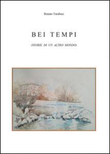 Bei tempi - Renato Tarabusi - copertina