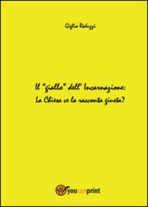 Il giallo dell'incarnazione - Giglio Reduzzi - copertina