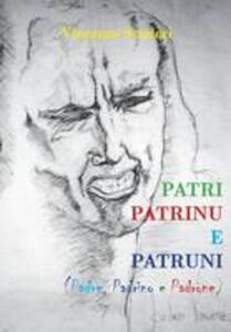 Patri, patrinu e patruni - Vincenzo Scuderi - copertina