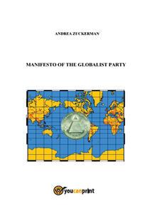 Manifesto of the Globalist Party - Andrea Zuckerman - copertina