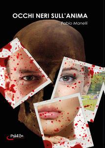 Occhi neri sull'anima - Fabio Manelli - copertina