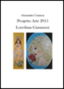 Progetto Arte 2015. Loredana Giannuzzi