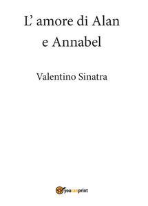 L' amore di Alan e Annabel - Valentino Sinatra - copertina