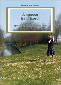 A spasso tra i ricordi - M. Grazia Paoletti - copertina