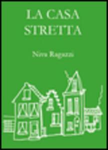 La casa stretta - Niva Ragazzi - copertina