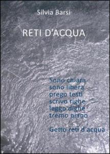 Reti d'acqua. Vol. 1: Acqua e terra. - Silvia Barsi - copertina