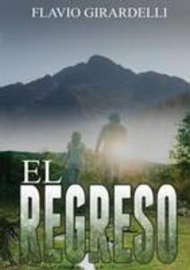 Regreso (El) - Flavio Girardelli - copertina