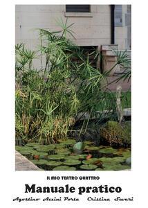 Manuale pratico di base - Agostino Azzini Porta,Cristina Severi - copertina