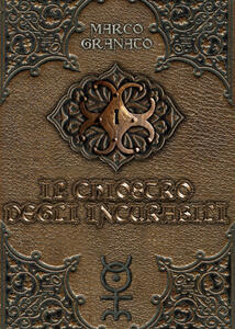 Il chiostro degli incurabili - Marco Granato - copertina