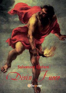 Divin Fuoco - Salvatore Epifani - copertina