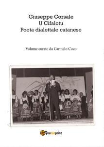 Giuseppe Corsale u cifalotu poeta dialettale catanese