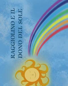 Raggiolino e il dono del sole