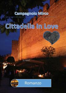 Cittadella in love