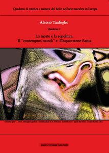 La morte e la sepoltura, il «contempus mundi» e l'Inquisizione santa. Quaderno. Vol. 3