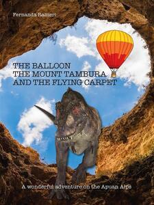 Theballoon, Mount Tambura and the flying carpet
