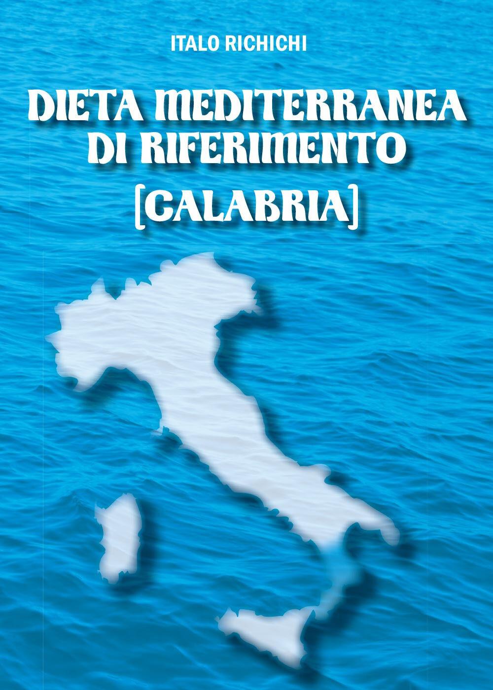 Dieta mediterranea di riferimento (Calabria)