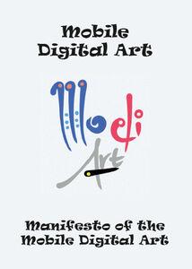 Manifesto of the mobile digital art