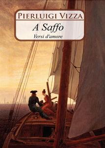 A Saffo. Versi d'amore
