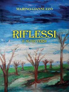 Riflessi e altri versi - Marino Giannuzzo - ebook