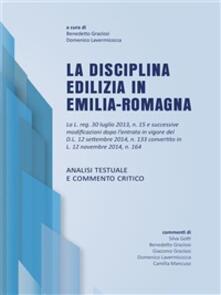La disciplina edilizia in Emilia-Romagna - Benedetto Graziosi,Domenico Lavermicocca - ebook