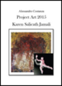 Project Art 2015. Karen Salicath Jamali