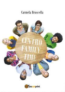 Centro family time