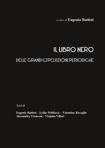 Il libro nero delle grandi esposizioni periodiche