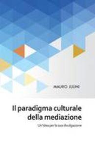 Il paradigma culturale della mediazione
