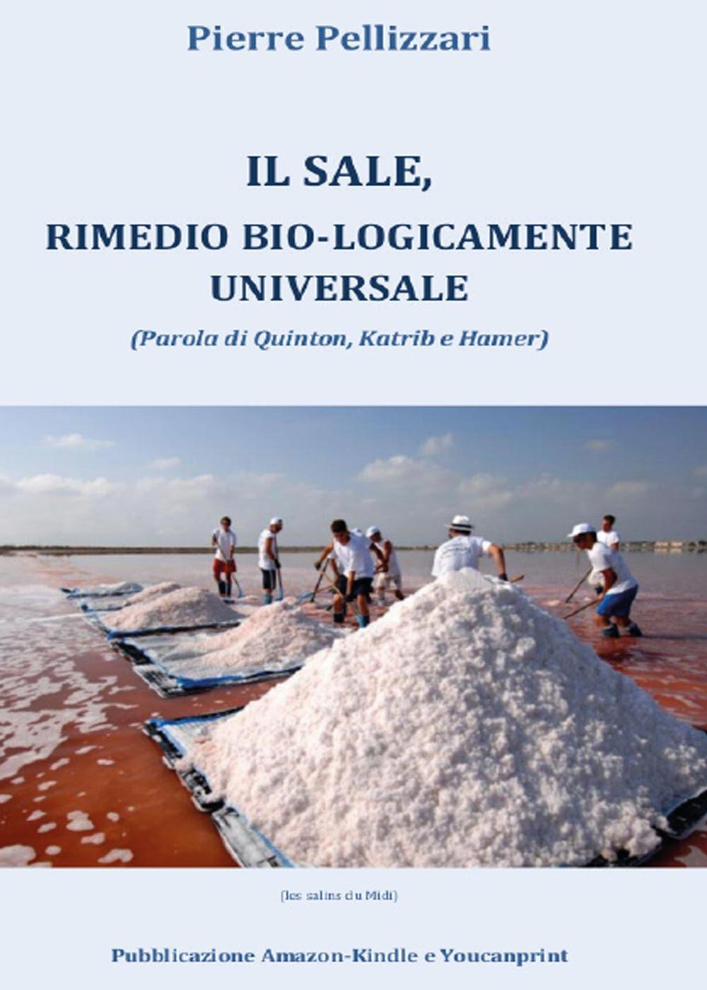 Il sale, rimedio bio-logicamente universale