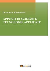 Appunti di scienze e tecnologie applicate