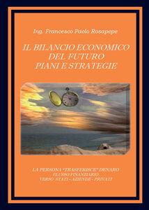 Il bilancio economico del futuro