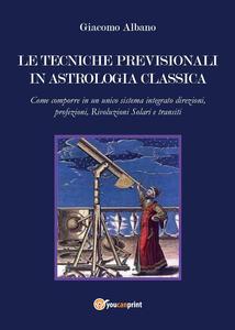 Le tecniche previsionali in astrologia classica