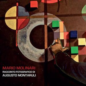 Mario Molinari. Racconto fotografico