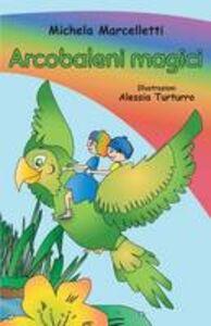 Arcobaleni magici