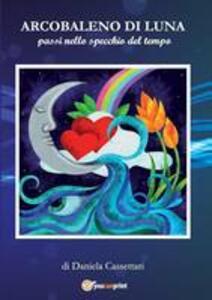 Arcobaleno di luna