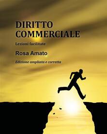 Diritto commerciale. Lezioni e mappe concettuali - Rosa Amato - ebook