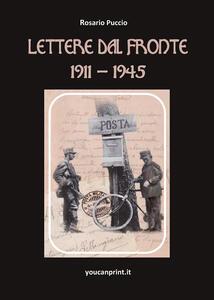 Libro Lettere dal fronte 1911-1945 Rosario Puccio