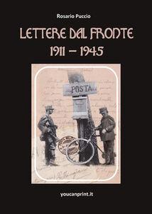 Lettere dal fronte 1911-1945