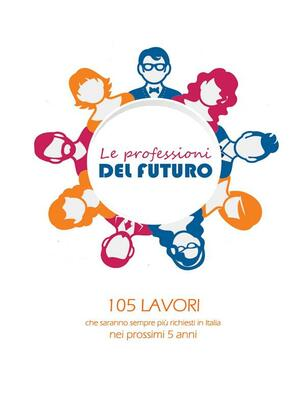 Le Professioni Del Futuro Pacchetti Mirna Ebook Epub Con Light Drm Ibs