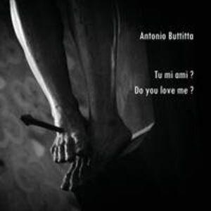Tu mi ami? Do you love me?